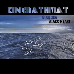 Kingbathmat - Blue Sea, Black Heart CD (album) cover