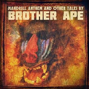 Brother Ape - Mandrill Anthem And Other Tales CD (album) cover