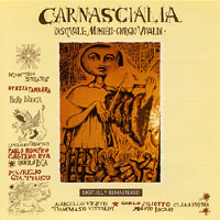 CARNASCIALIA - Carnascialia CD album cover