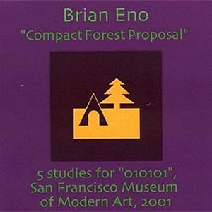 Brian Eno - Compact Forest Proposal CD (album) cover