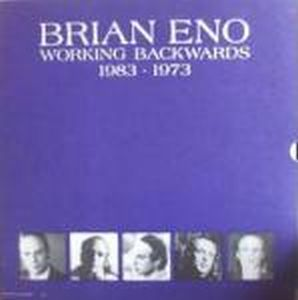 Brian Eno - Working Backwards: 1983-1973 CD (album) cover