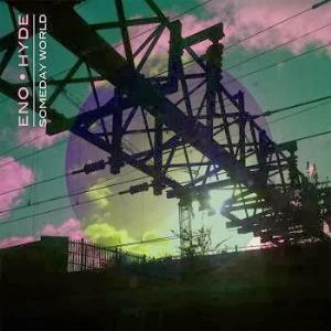 Brian Eno - Someday World (with Karl Hyde) CD (album) cover