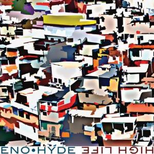 Brian Eno - High Life (with Karl Hyde) CD (album) cover