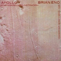 Brian Eno - Apollo : Atmospheres And Soundtracks CD (album) cover