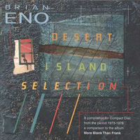 Brian Eno - Desert Island Selection CD (album) cover