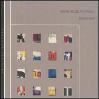 Brian Eno - More Music For Films CD (album) cover