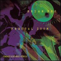 Brian Eno - Fractal Zoom CD (album) cover