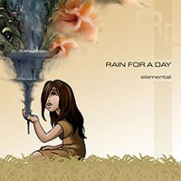 RAIN FOR A DAY - Elemental CD album cover