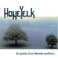Honeyelk - En Quete D'un Monde Meilleur CD (album) cover