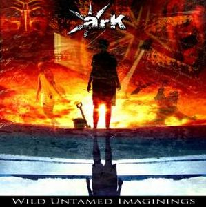 Ark (eng) - Wild Untamed Imaginings CD (album) cover