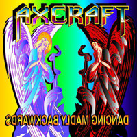 Axcraft - Dancing Madly Backwards CD (album) cover