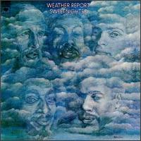 Weather Report - Sweetnighter CD (album) cover