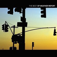 Weather Report - The Best Of Weather Report CD (album) cover
