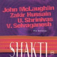 Shakti And John Mclaughlin - The Believer CD (album) cover