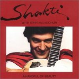 Shakti And John Mclaughlin - A Handful Of Beauty CD (album) cover
