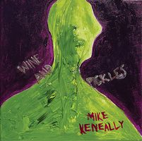Mike Keneally - Wine And Pickles CD (album) cover