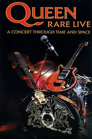 Queen - Rare Live : A Concert Through Time And Space DVD (album) cover