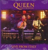 Queen - Queen + Paul Rodgers: Live From Italy CD (album) cover