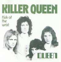 Queen - Killer Queen / Flick Of The Wrist CD (album) cover