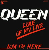 Queen - Love Of My Life [live] / Now I'm Here [live] CD (album) cover