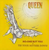 Queen - No One But You / Tie Your Mother Down CD (album) cover