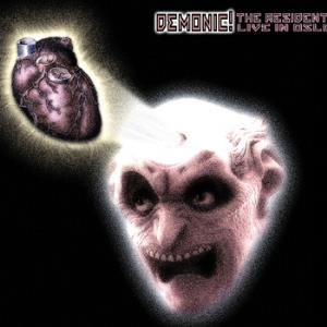 The Residents - Demonic! The Residents Live In Oslo! CD (album) cover