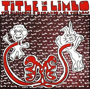 The Residents - Title In Limbo (with Renaldo And The Loaf) CD (album) cover