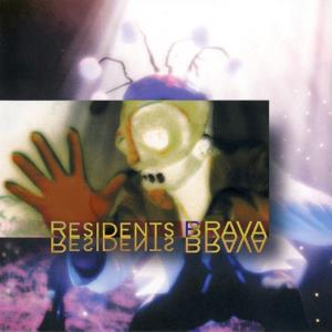 The Residents - Brava CD (album) cover