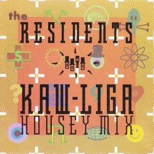 The Residents - Kaw-liga (housey Mix) CD (album) cover