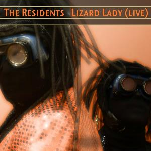 The Residents - Lizard Lady (live) CD (album) cover