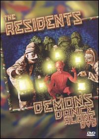 The Residents - Demons Dance Alone DVD (album) cover