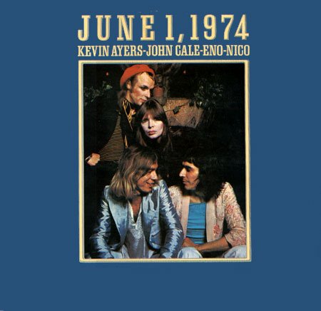 KEVIN AYERS - June 1st,1974 CD album cover