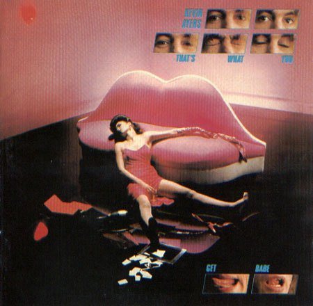 Kevin Ayers - That's What You Get Babe CD (album) cover