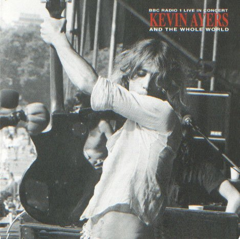 Kevin Ayers - Bbc Radio 1 Live In Concert CD (album) cover