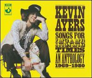 Kevin Ayers - Songs For The Insane Times - An Anthology 1969 - 1980 CD (album) cover