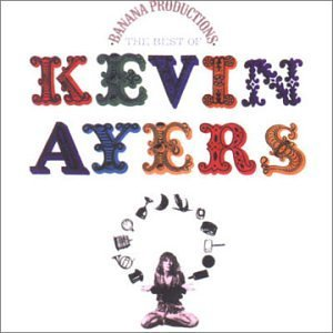 Kevin Ayers - The Best Of Kevin Ayers CD (album) cover