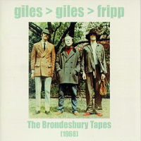 Giles Giles & Fripp - The Brondesbury Tapes CD (album) cover