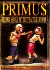 Primus Animals Should Not Try To Act Like People CD album cover