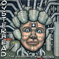 Oysterhead - The Grand Pecking Order CD (album) cover