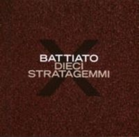 Franco Battiato - Dieci Stratagemmi CD (album) cover