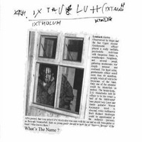 IXTHULUH - What's The Name CD album cover