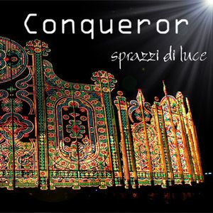 CONQUEROR - Sprazzi Di Luce CD album cover