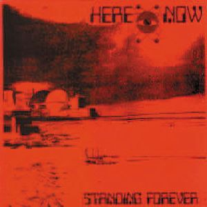 Here & Now - Standing Forever CD (album) cover