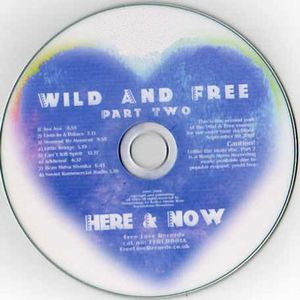 Here & Now - Wild And Free Part Two CD (album) cover