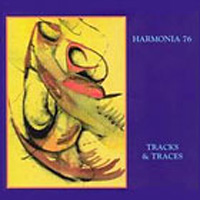 Harmonia - Tracks & Traces / Harmonia 76 CD (album) cover