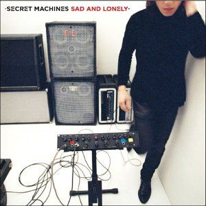 The Secret Machines - Sad And Lonely CD (album) cover