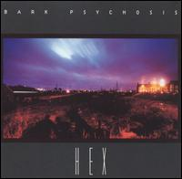 BARK PSYCHOSIS - Hex CD album cover