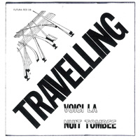 Travelling - Voici La Nuit Tombe CD (album) cover