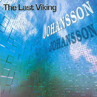 Jens Johansson - The Last Viking (with Brother Anders) CD (album) cover