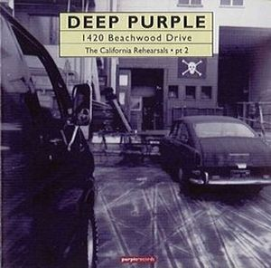 Deep Purple - 1420 Beachwood Drive: The California Rehearsals Pt 2 CD (album) cover